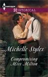 Compromising Miss Milton - Michelle Styles