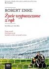 Robert Enke. Życie wypuszczone z rąk - Ronald Reng, Jeziorny Michał