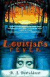 Louisiana Fever: An Andy Broussard/Kit Franklyn Mystery - Stephen R. Donaldson