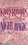 Night Magic - Karen Robards