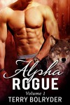 Alpha Rogue (BBW Paranormal Wolf Shifter Romance) - Terry Bolryder