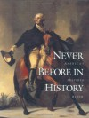 Never Before in History: America's Inspired Birth - Gary Amos