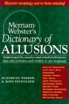 Merriam-Webster's Dictionary of Allusions - Elizabeth Webber