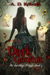 Dark Genesis (The Darkling Trilogy) - A D Koboah