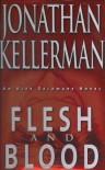 Flesh And Blood (Alex Delaware, #15) - Jonathan Kellerman