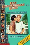 Mary Anne to the Rescue - Ann M. Martin