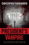 The President's Vampire - Christopher Farnsworth