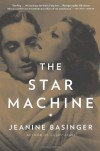 The Star Machine - Jeanine Basinger