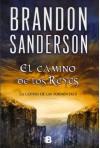 El camino de los Reyes: Saga la guerra de las tormentas I (Nova) - Brandon Sanderson