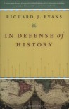 In Defence of History - Richard J. Evans