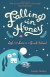 Falling in Honey: Life and Love on a Greek Island - Jennifer Barclay
