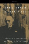 Asylum Piece - Anna Kavan