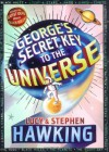 George's Secret Key to the Universe - Stephen Hawking;Lucy Hawking