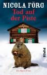 Tod Auf Der Piste - Nicola Förg