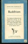 Buddhism (Pelican) - Christmas Humphreys