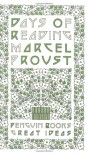 Days of Reading (Great Ideas) - Marcel Proust