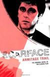 Scarface - Armitage Trail
