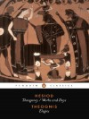 Hesiod and Theognis (Penguin Classics): Theogony, Works and Days, and Elegies - 'Hesiod',  'Theognis'