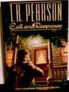 Call and Response - T.R. Pearson