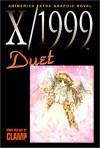 X/1999, Volume 06: Duet - CLAMP