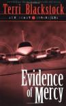 Evidence of Mercy (Suncoast Chronicles Series #1) - Terri Blackstock