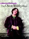 Das Oscar-Wilde-Album - Merlin Holland, Ulrike Wasel