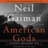 American Gods - Neil Gaiman,  Dennis Boutsikaris,  Daniel Oreskes,  Ron McLarty,  Sarah Jones