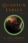 Quantum Lyrics - A. Van Jordan