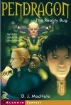 The Reality Bug (Pendragon, #4) - D.J. MacHale