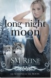 Long Night Moon - S.M. Reine