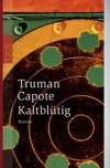 Kaltblütig - Truman Capote