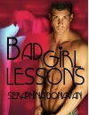Bad Girl Lessons - Seraphina Donavan