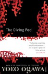 The Diving Pool (paperback) - Yōko Ogawa