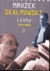 Listy 1970-2003 - Sławomir Mrożek, Wojciech Skalmowski