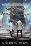 Sufficiently Advanced Magic - Andrew Rowe