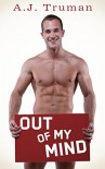 Out of My Mind (Browerton University Book 3) - A.J. Truman