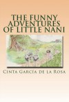 The Funny Adventures of Little Nani - Cinta García de la Rosa