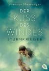 Der Kuss des Windes - Sturmkrieger: Band 1 - Shannon Messenger, Heide Horn, Christa Prummer-Lehmair