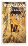 La-Bas (French Edition) - Huysmans