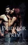 Predator & Prey - James D. Horton, Miranda Horton