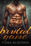 Brutal Game (Flynn and Laurel Book 2) - Cara McKenna