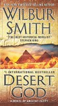 Desert God: A Novel of Ancient Egypt - Wilbur Smith