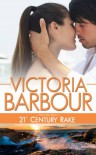 21st Century Rake (Heart's Ease Book 4) - Victoria Barbour
