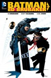 Batman by Ed Brubaker Vol. 1 - Scott McDaniel, Ed Brubaker