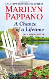 A Chance of a Lifetime (A Tallgrass Novel) - Marilyn Pappano