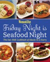 Friday Night Is Seafood Night - Woman's Day Magazine, Woman's Day Magazine