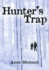 Hunter's Trap - Anne Michaud
