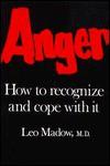 Anger - Leo Madow