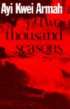 Two Thousand Seasons (African Writers Series) - Ayi Kwei Armah