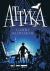 Attyka - Garry Kilworth